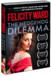 Felicity Ward - Hedgehog Dilemma