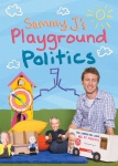 Sammy J's Playground Politics DVD